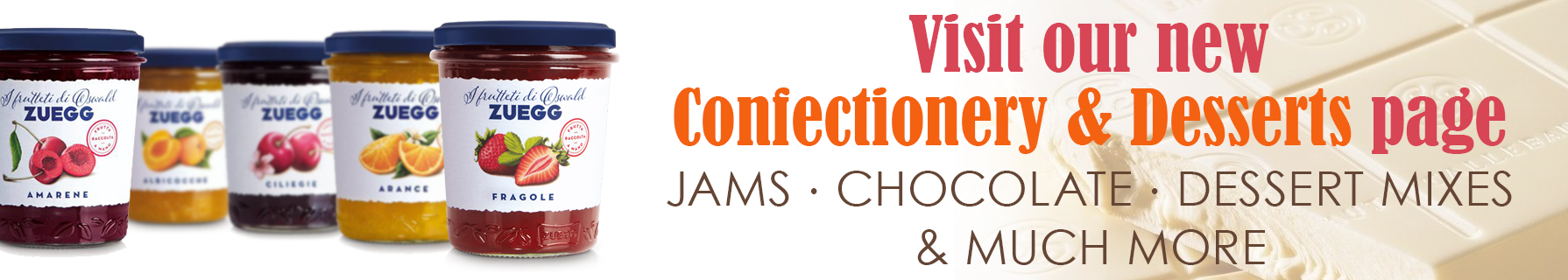 Confectionary and desserts