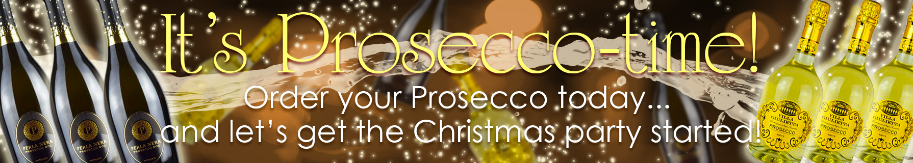 Order your prosecco now